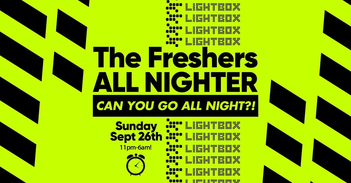 The London Freshers All Nighter at Lightbox London, 26 September | Event in London | AllEvents.in