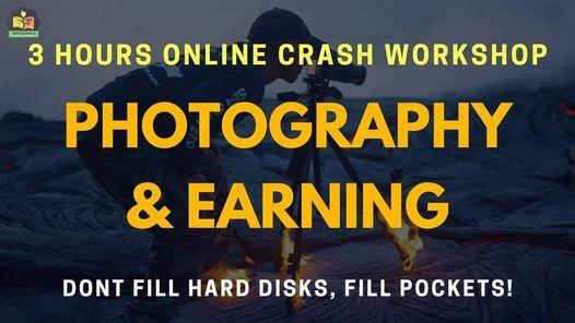 Photography and Earning: 3 Hours Online Crash Workshop, 20 December | Online Event | AllEvents.in