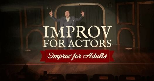 Improv' For Adults: Improv For Actors, 1 June | Event in Dubai | AllEvents.in