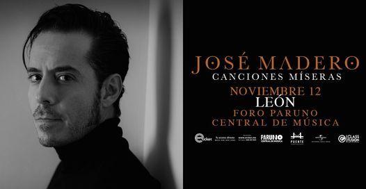José Madero · Canciones Míseras en León, 12 November   Event in Guanajuato   AllEvents.in