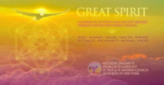 Great Spirit, A Sound Healing Concert for Universal Harmony, 15 January | Event in Manhattan | AllEvents.in