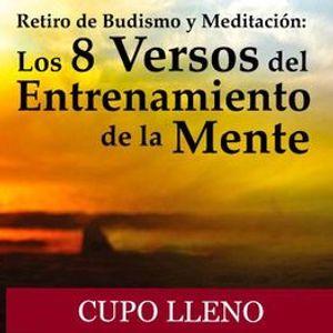 Retiro de Budismo Los 8 Versos del Entrenamiento de la Mente