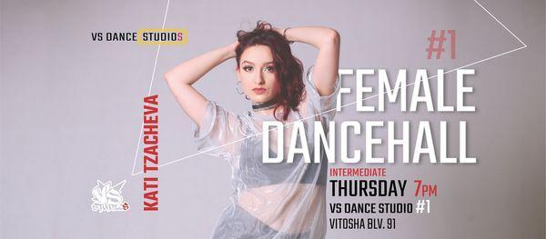 FEMALE DANCEHALL с Кати Цачева | VS STUDIO #1 | Event in Sofia | AllEvents.in