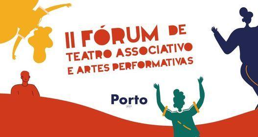 II Fórum de Teatro Associativo e Artes Performativas, 16 October | Event in Porto | AllEvents.in
