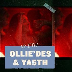 Ladies Night with OllieDes & YA5TH
