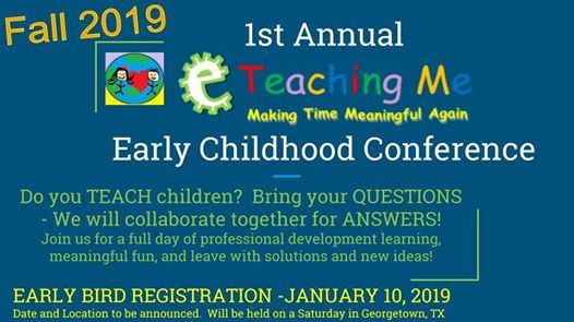 Early Childhood Annual Conference at ETeachingMe, Georgetown