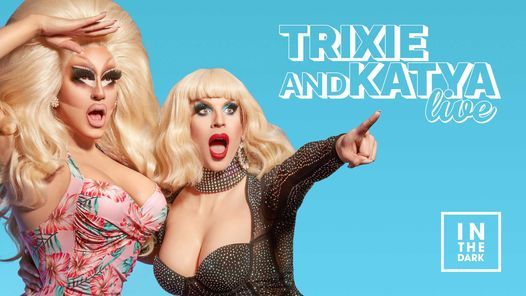 Trixie & Katya Live, 19 July | Event in Sydney | AllEvents.in