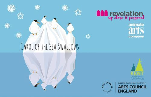 Animate Arts Presents: Carol Of The Sea Swallows // Revelation, 9 April | Event in Ashford | AllEvents.in