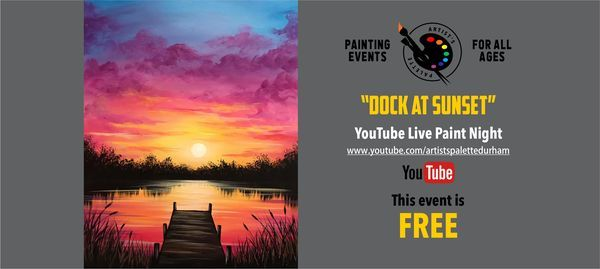 """FREE YouTube Live Paint Night """"Dock at Sunset"""", 29 May 