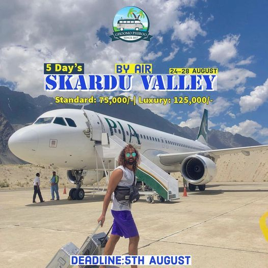 5 Days Luxury Trip to Skardu Valley by Air, 24 August | Event in Islamabad | AllEvents.in