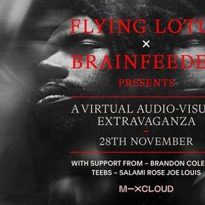 FLYING LOTUS x BRAINFEEDER powered by Mixcloud x Kino ika