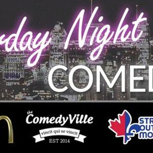 Saturday Night Stand-up Comedy (Montreal Comedy Show)