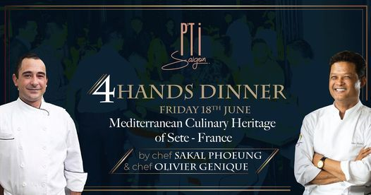 4 HANDS DINNER - OLIVIER GENIQUE X SAKAL PHOEUNG   Event in Ho Chi Minh City   AllEvents.in