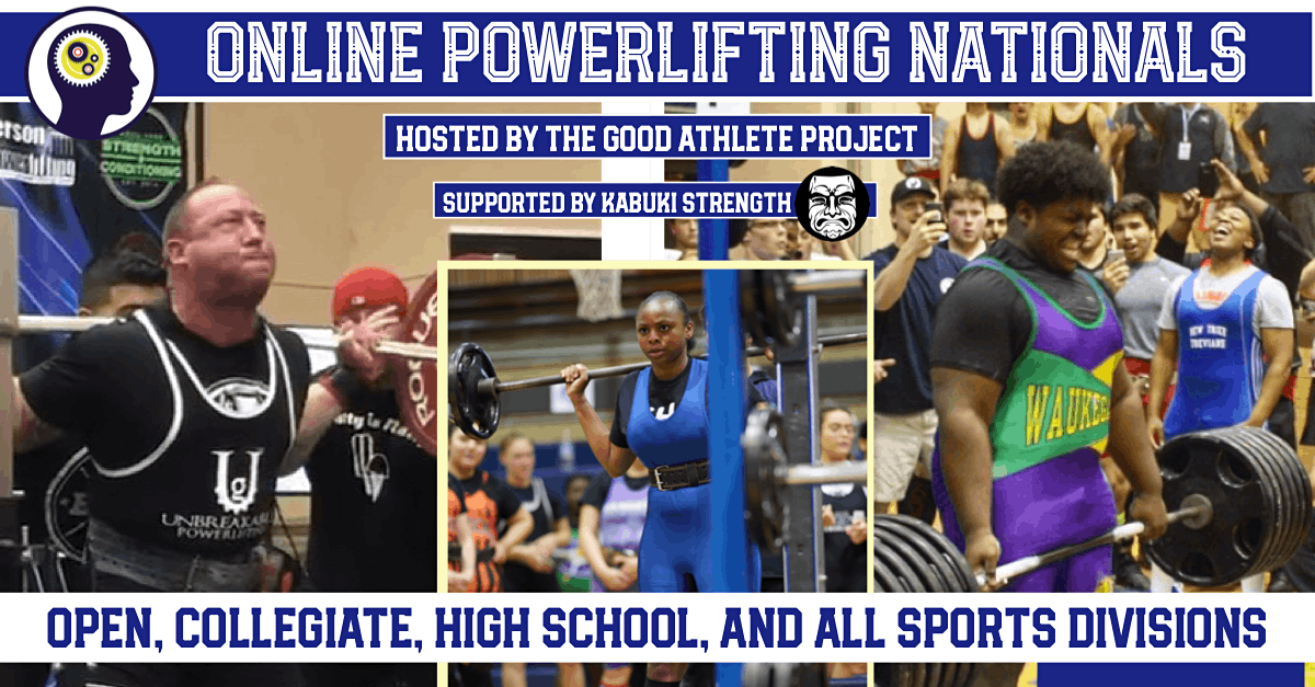 Online Powerlifting Nationals Hosted by The Good Athlete Project