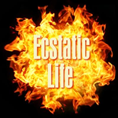 Ecstatic Life