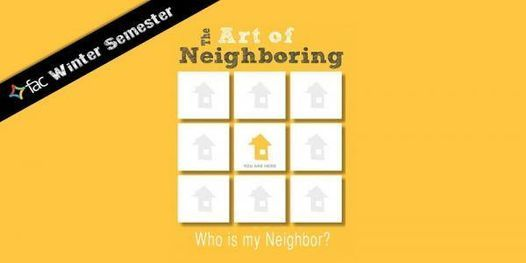 The Art of Neighbouring - Winter Semester Group, 3 March | Event in Calgary | AllEvents.in