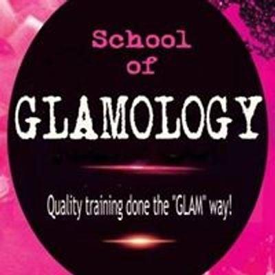 School of Glamology