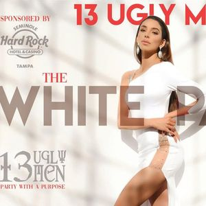 The 13 Ugly Men present The White Party