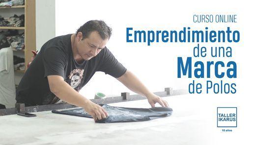Emprendimiento de una marca de polos - Ultimo Curso del 2020 | Event in Lima | AllEvents.in