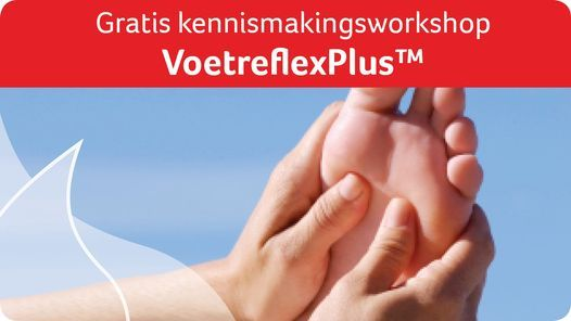 Gratis VoetreflexPlus™ kennismakingsworkshop Zwolle, 8 June | Event in Zwolle | AllEvents.in
