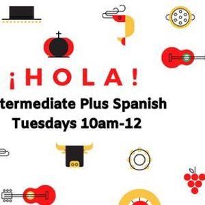 Intermediate Plus Spanish