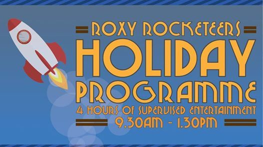 Roxy Rocketeers Holiday Programme - July 2019