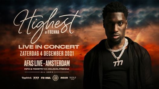 Highest (by Frenna) - Live in concert // AFAS Live, Amsterdam, 4 December | Event in Amsterdam | AllEvents.in