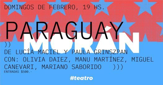 Paraguay // Teatro, 7 February   Event in Buenos Aires   AllEvents.in