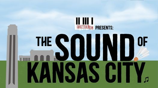 The Sound of Kansas City, 1 November | Event in Kansas City | AllEvents.in