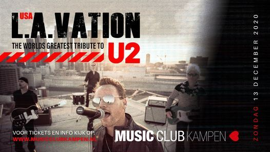 L.A. Vation U2-Tribute, 13 December | Event in Kampen | AllEvents.in