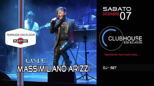 Sabato 7 Dicembre Club House Excelsior Dinner Dj Set