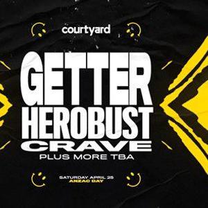Courtyard ft Getter Herobust  more