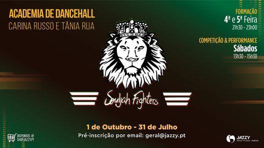 Academia de Dancehall - Souljah Fighters 2020/2021 | Event in Lisbon | AllEvents.in