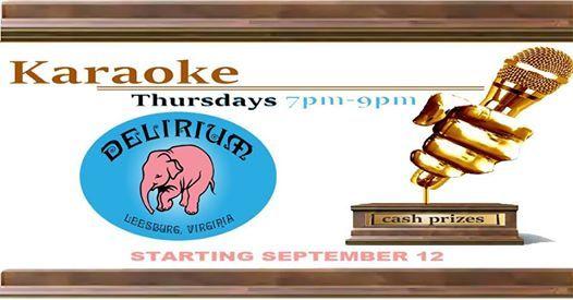 Karaoke Contest Thursdays at Delirium Cafe Leesburg, Leesburg