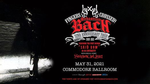 Cancelled - Sebastian Bach, 31 May | Event in Vancouver | AllEvents.in