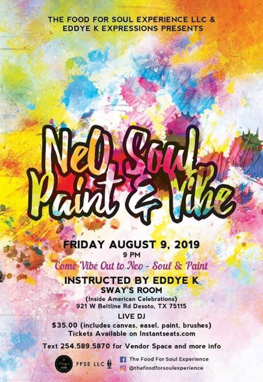 NeO SouL, Paint & Vibe at Sway's Room - Inside American
