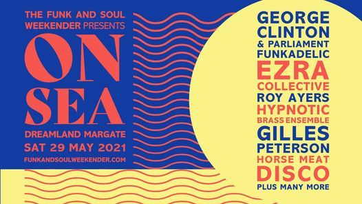 On Sea Ft George Clinton, Ezra Collective, Roy Ayers & much more, 29 May | Event in Margate | AllEvents.in