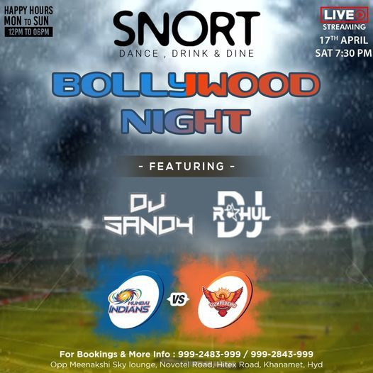 BOLLYWOOD NIGHT Ft. DJ SANDY & DJ RAHUL @SNORT, 17 April | Event in Hyderabad | AllEvents.in