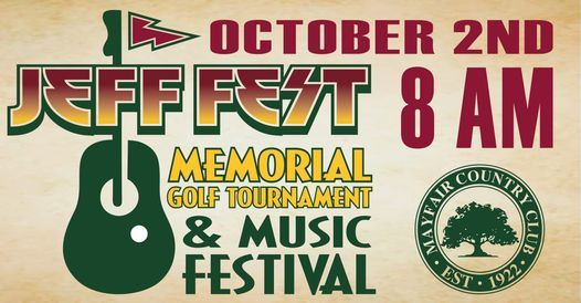 Jeff Fest Memorial Golf Tournament and Music Festival, 2 October   Event in Sanford   AllEvents.in