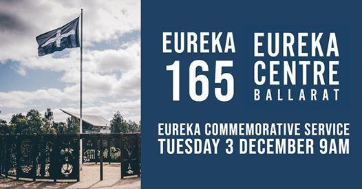 Eureka 165 - Eureka Commemorative Service