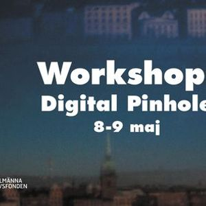 Workshop Digital Pinhole