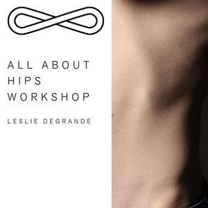 All about hips  Yoga Workshop with Leslie DeGrande
