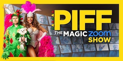 Piff the Magic Zoom Show, 27 March | Online Event | AllEvents.in