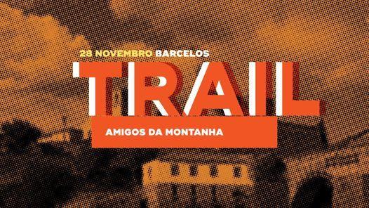 Trail Amigos da Montanha, 28 November   Event in Barcelos   AllEvents.in