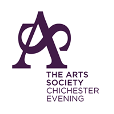 The Arts Society Chichester Evening
