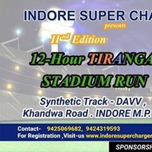 12 Hours TIRANGA Stadium Run 2019 Indore