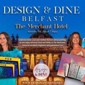 Design & Dine at The Merchant Hotel Belfast