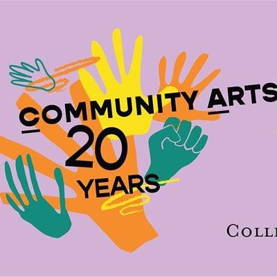 Community Arts Partnerships 20 in 2020