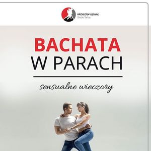 Bachata - kurs od podstaw