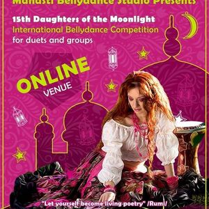 ONLINE - 15th Daughters of the Moonlight International Bellydance Contest